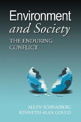 Environment and Society: The Enduring Conflict