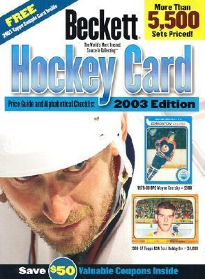 Beckett Hockey Card Price Guide & Alphabetical Checklist Includes Prices and Listings from 1910 to Present!