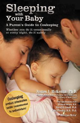 Sleeping With Your Baby A Parent's Guide To Cosleeping