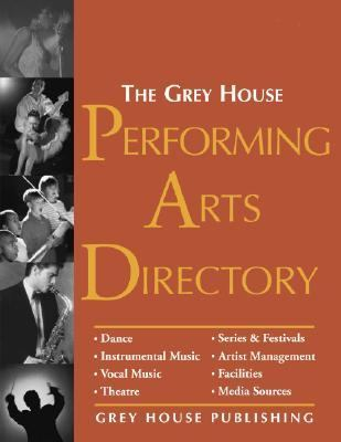 Grey House Performing Arts Directory 2003