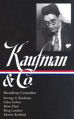 Kaufman & Co. Broadway Comedies