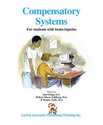 Compensatory Systems For students with brain injuries