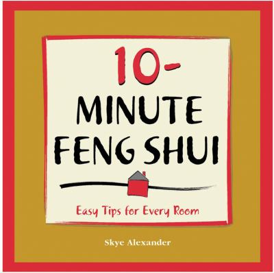 10-Minute Feng Shui Easy Tips for Every Room