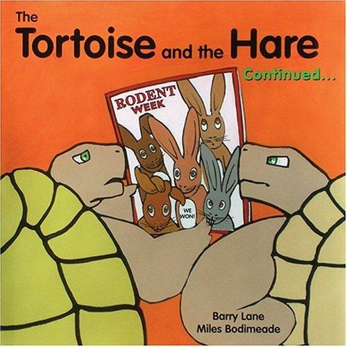 The Tortoise and the Hare Continued...
