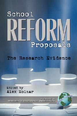 School Reform Proposals The Research Evidence