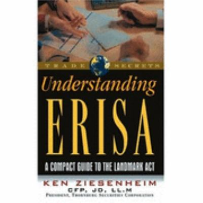 Understanding Erisa A Compact Guide to the Landmark Act