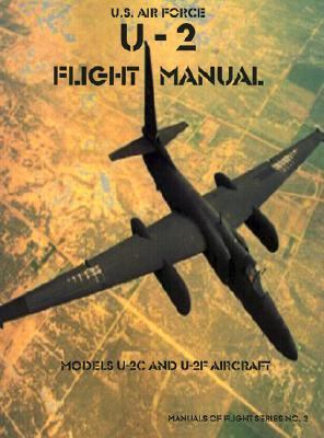 U-2 Flight Manual Models U-2C and U-2F Aircraft