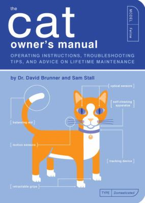 Cat Owner's Manual Operating Instructions, Troubleshooting Tips, and Advice On Lifetime Maintenance