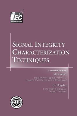 Signal Integrity Characterization Techniques
