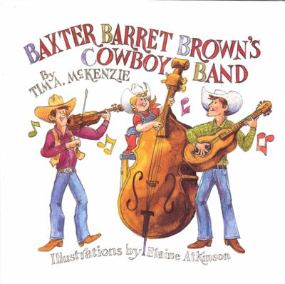 Baxter Barret Brown's Cowboy Band