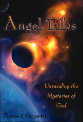 Angel Talks Unraveling the Mysteries of God