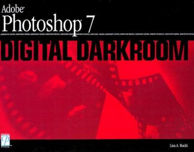 Adobe Photoshop 7 Digital Darkroom
