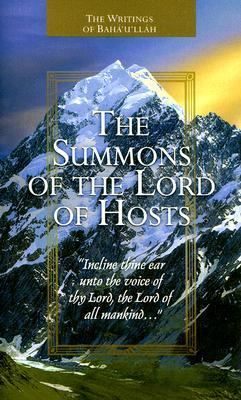 Summons of the Lord of Hosts Tablets of Baha'u'llah