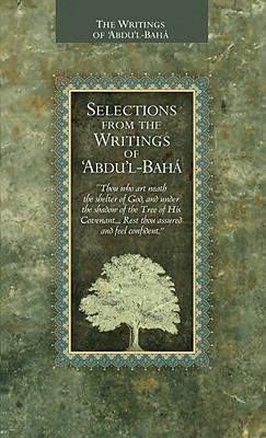 Selections from the Writings of Abdul-Baha