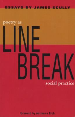 Line Break Poetry As Social Practice