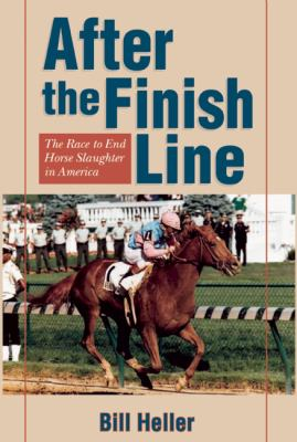 After The Finish Line The Race To End Horse Slaughter In America