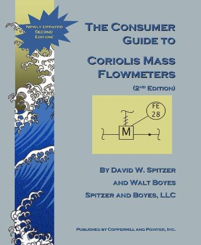 The Consumer Guide to Coriolis Mass Flowmeters (2nd Edition)