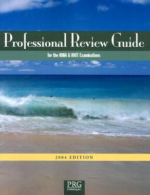 Professional Review Guide for the Rhia and Rhit Examinations 2004