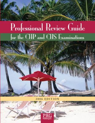 Professional Review Guide for the Chp And Chs Examinations 2006