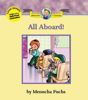 Menucha V'Simcha Series #11 : All Aboard!