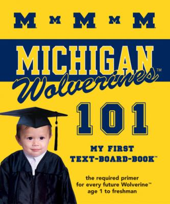University of Michigan 101 My First Text-Board-Book