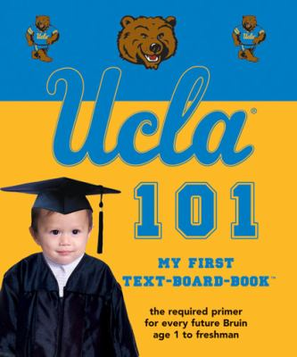 UCLA 101 My First Text