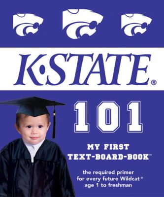 Kansas State University 101 My First Text-board-book