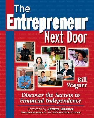 Entrepreneur Next Door Discover The Secrets To Financial Independence
