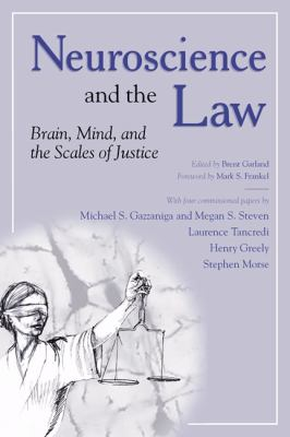 Neuroscience and the Law Brain, Mind, and the Scales of Justice  A Report on an Invitational Meeting Convened by the American Association for the Advancement of Science and