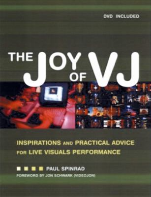 VJ Book Inspirations And Practical Advice for Live Visuals Performance