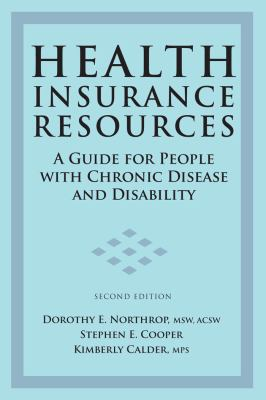 Health Insurance Resources A Guide for People with Chronic Disease or Disability