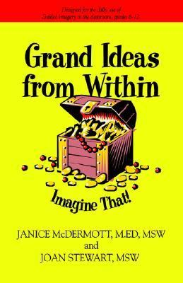 Grand Ideas from Within