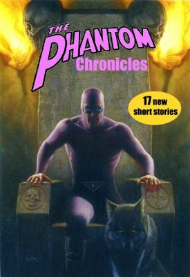 Phantom Chronicles New Tales of the Ghost Who Walks!