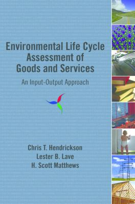 Environmental Life Cycle Assessment of Goods And Services An Input-output Approach