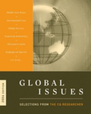 Global Issues 2006: Selections from the CQ Researcher - Cq Researcher - Paperback
