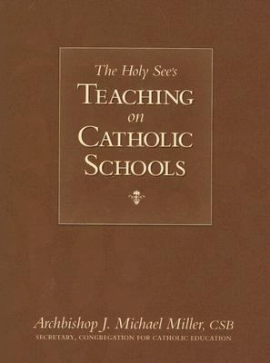 Holy See's Teaching on Catholic Schools