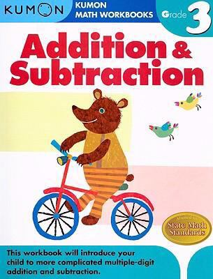 Grade 3 Addition and Subtraction: Kumon Math Workbooks