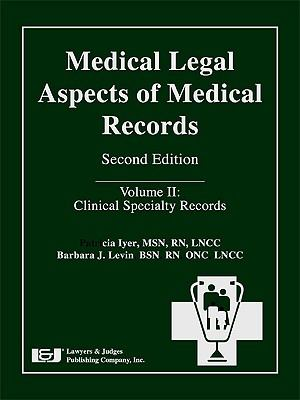 Medical Legal Aspects of Medical Records: Clinical Specialty Records
