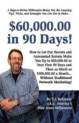 $60,000. 00 in 90 Days! - Rohleder, T. J. pdf epub