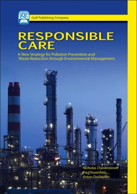 Responsible Care: A New Strategy for Pollution Prevention and Waste Production Through Environmental Management
