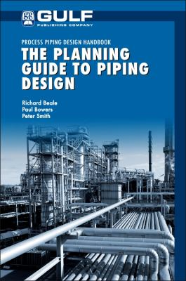 Plant Layout and Construction Design (Process Piping Design Handbooks)