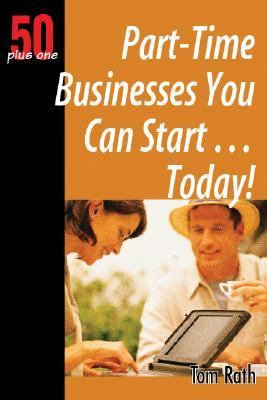 50 Plus One Part-time Businesses You Can Starttoday!