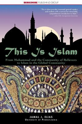 This Is Islam : A history and introduction to one of the world's most influential Religions