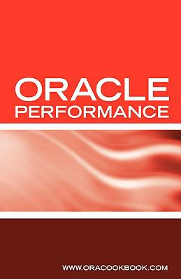 Oracle Database Performance Tuning Interview Questions, Answers and Explanations Oracle Performance Tuning Certification Review