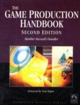 Game Production Handbook: Second Edition