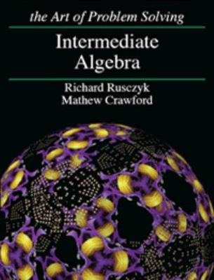 The Art of Problem Solving Intermediate Algebra