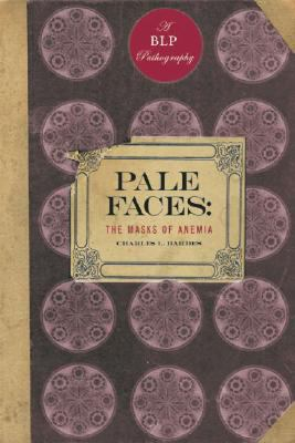 Pale Faces: The Masks of Anemia