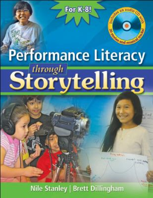 Performance Literacy Through Storytelling