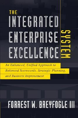 The Integrated Enterprise Excellence System