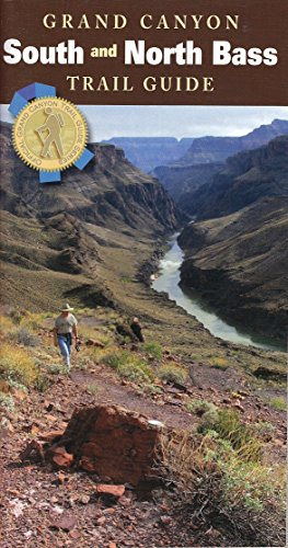 Grand Canyon Trail Guide: South & North Bass (Grand Canyon Trail Guide Series)